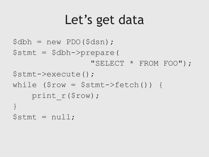 Let's get data