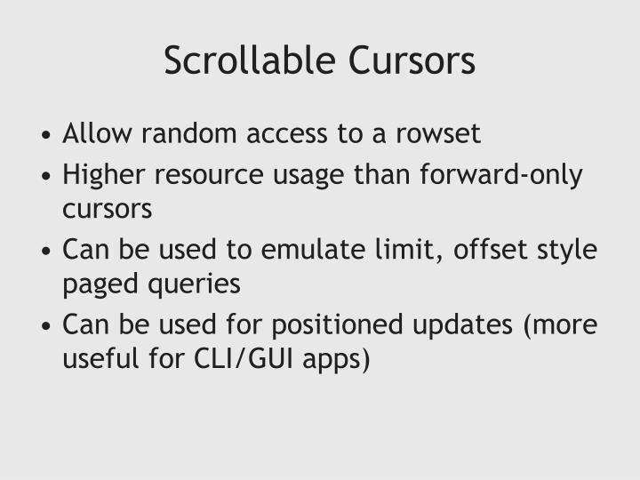 Scrollable Cursors