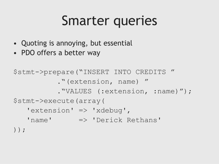Smarter queries