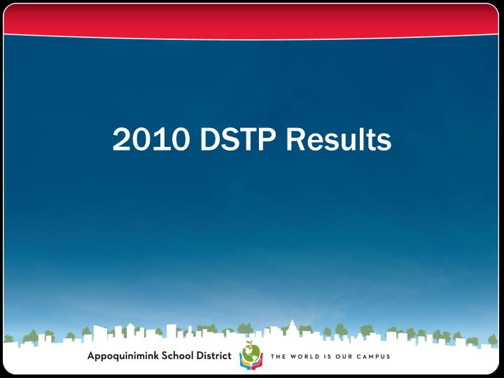 2010 DSTP Results