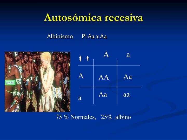 Autosómica recesiva