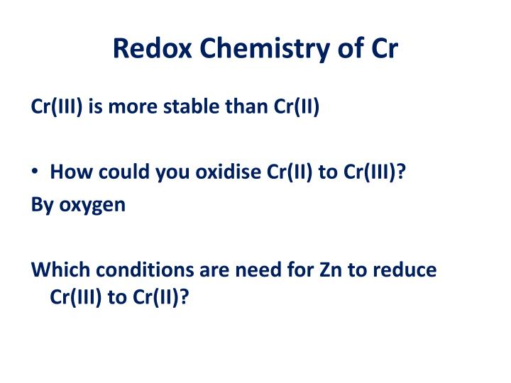 Redox Chemistry of Cr