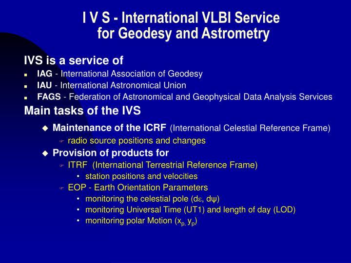 I V S - International VLBI Service