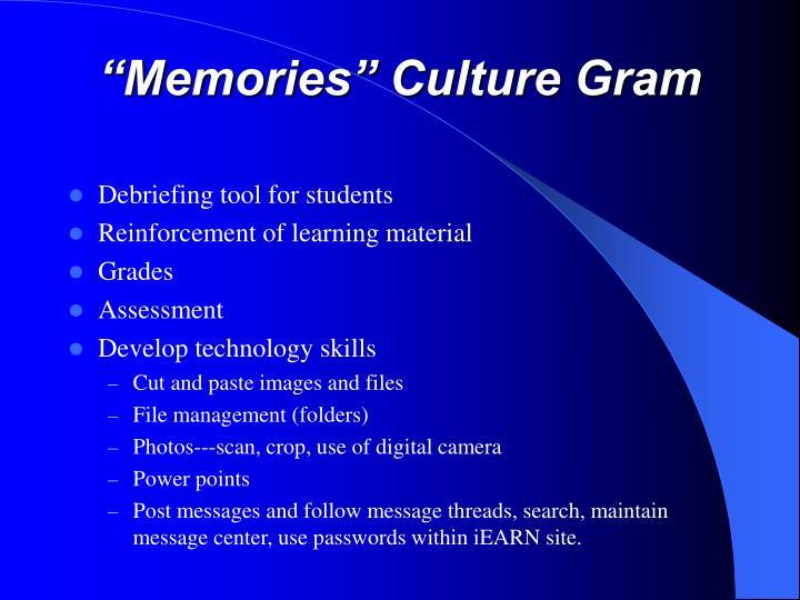 """""""Memories"""" Culture Gram"""