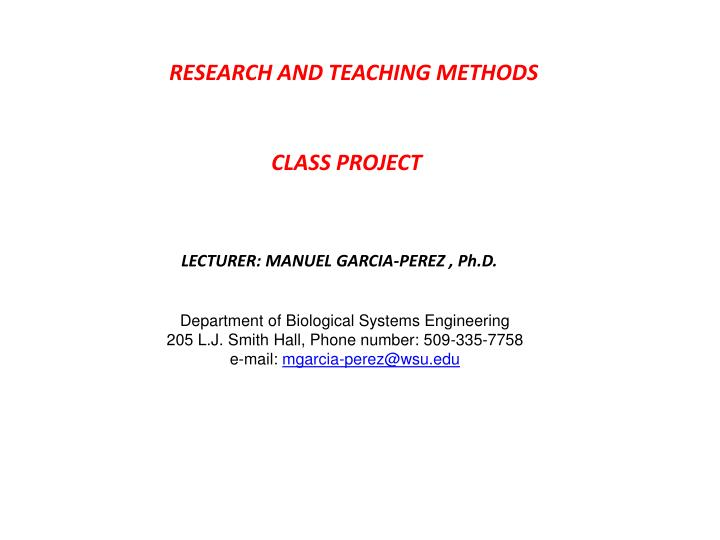 RESEARCH AND TEACHING METHODS
