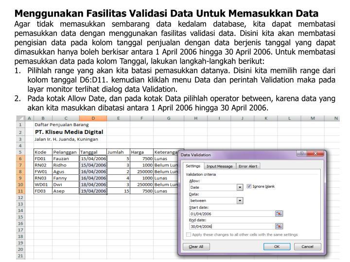 Menggunakan Fasilitas Validasi Data Untuk Memasukkan Data