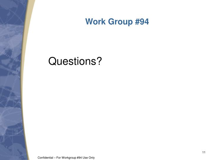 Work Group #94