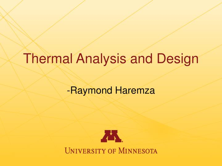 Thermal Analysis and Design