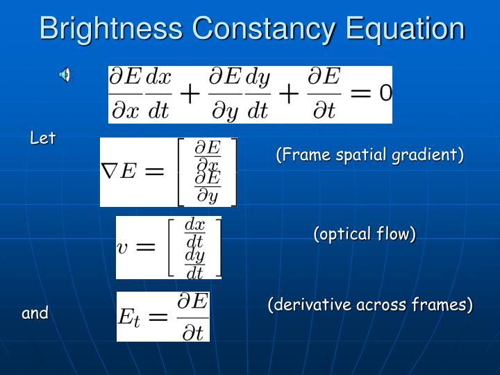 Brightness Constancy Equation