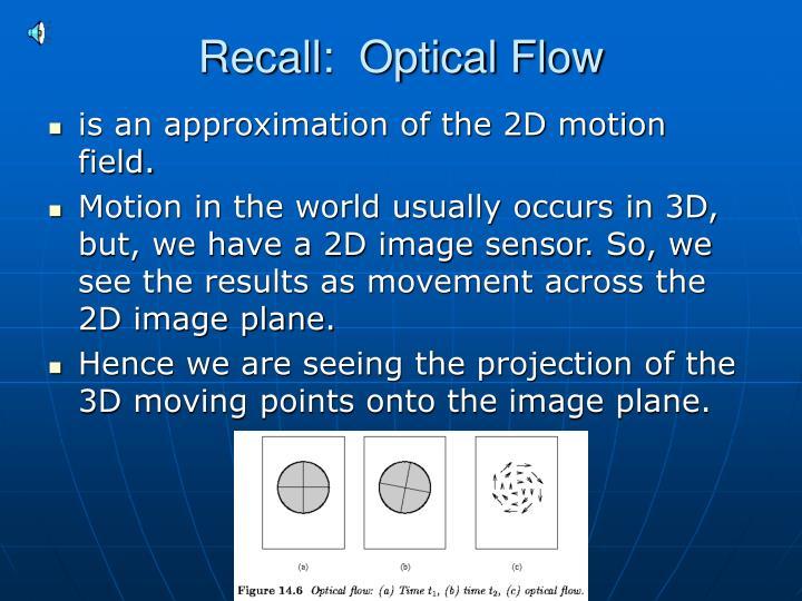 Recall:  Optical Flow