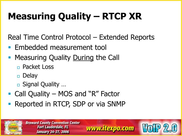 Measuring Quality – RTCP XR