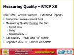 measuring quality rtcp xr