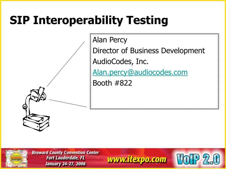 SIP Interoperability Testing