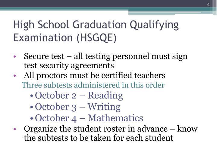 High School Graduation Qualifying Examination (HSGQE)