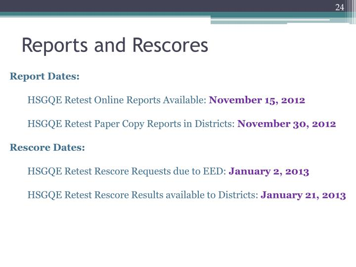 Reports and Rescores