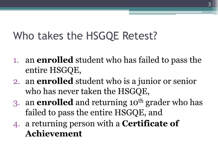 Who takes the hsgqe retest
