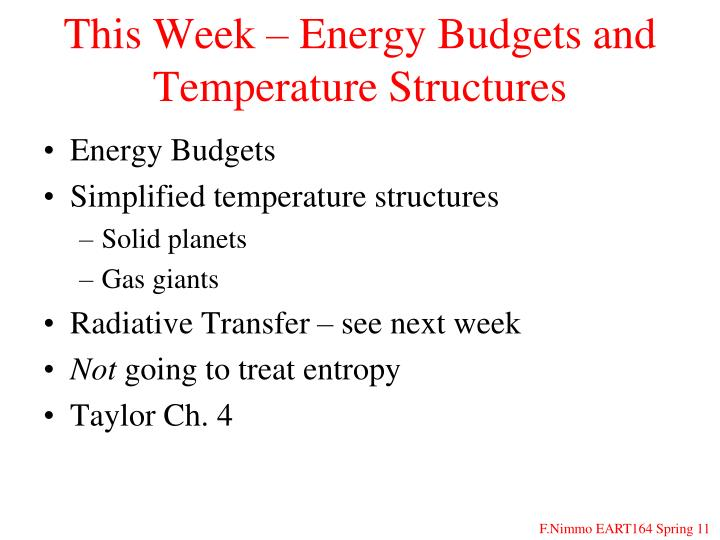 This Week – Energy Budgets and Temperature Structures