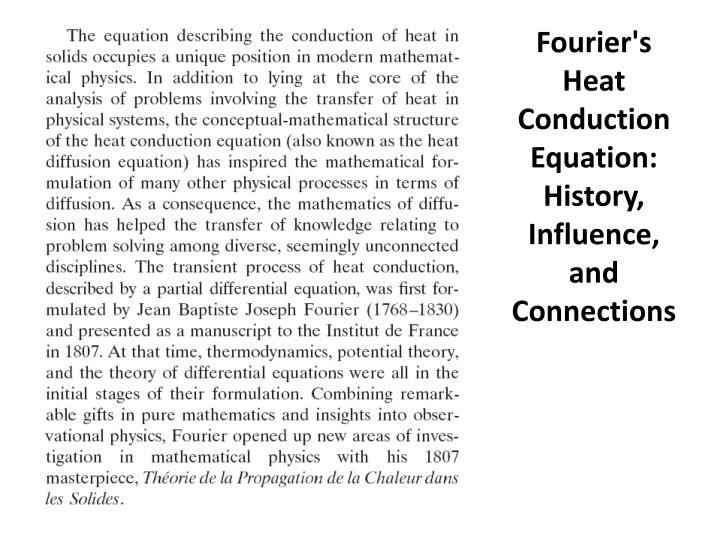 Fourier's Heat Conduction Equation: History, Influence, and Connections