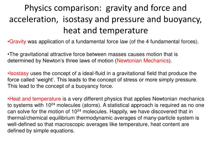 Physics comparison:  gravity and force and acceleration,  isostasy and pressure and buoyancy, heat a...