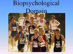 biopsychological domain