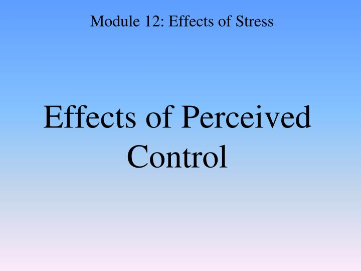 Effects of Perceived Control