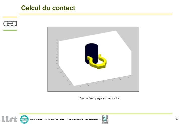 Calcul du contact