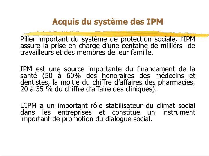 Acquis du systme des IPM