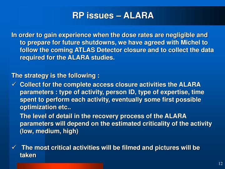 RP issues – ALARA