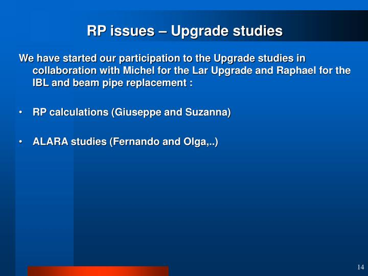 RP issues – Upgrade studies