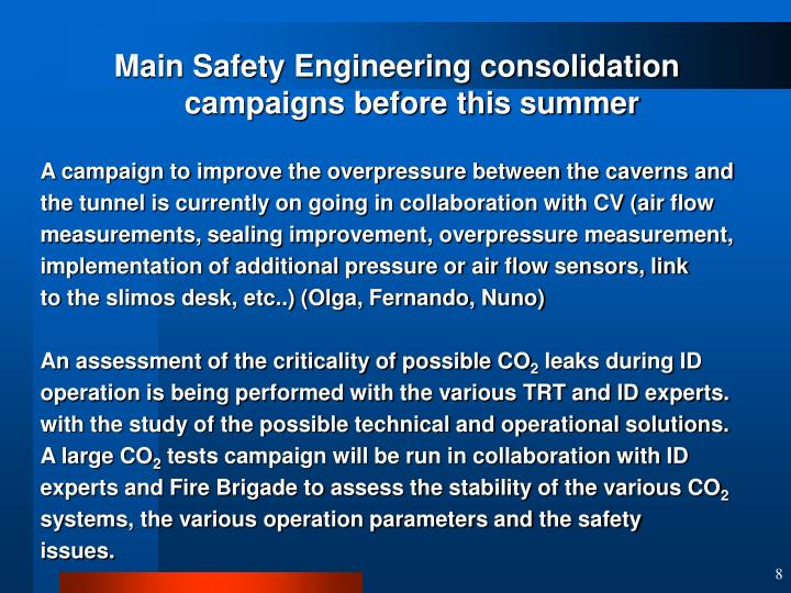 Main Safety Engineering consolidation campaigns before this summer