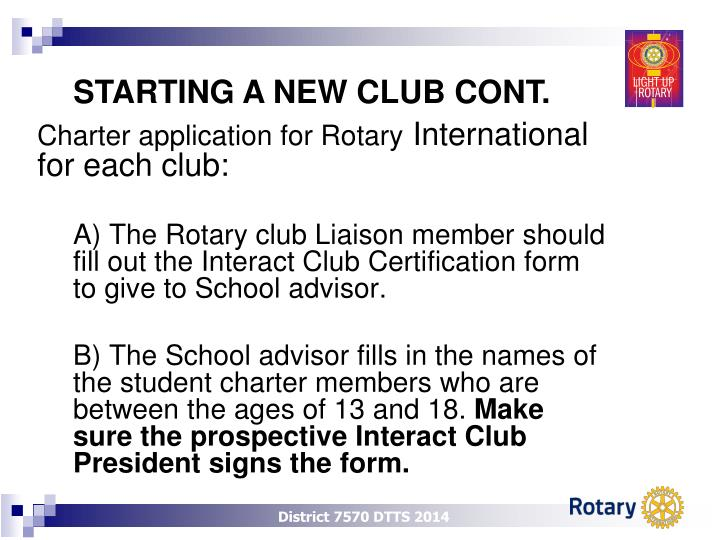 STARTING A NEW CLUB CONT.