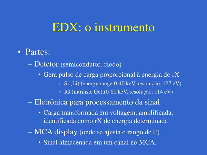 EDX: o instrumento