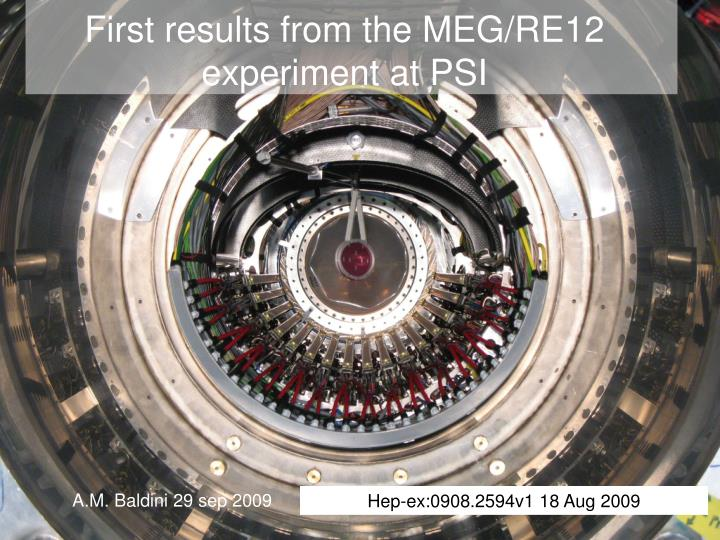 First results from the meg re12 experiment at psi