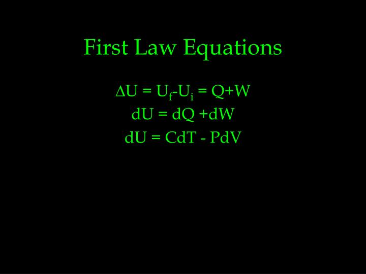 First Law Equations