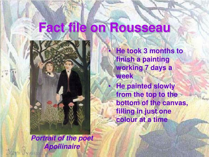 Fact file on Rousseau