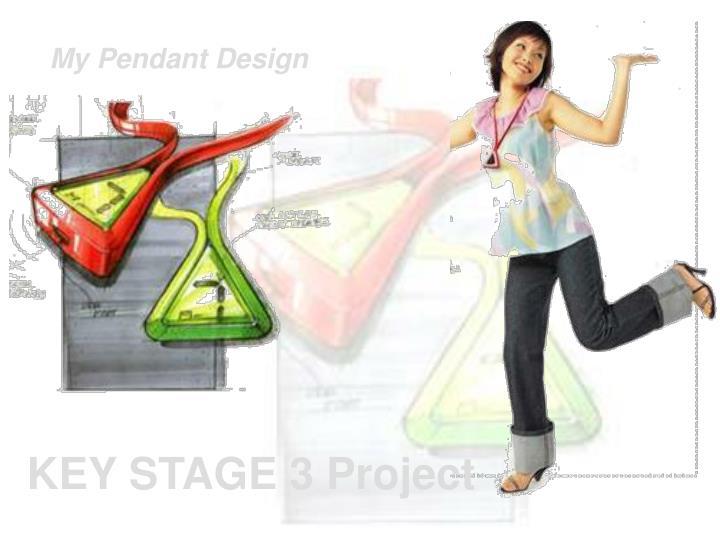 My Pendant Design