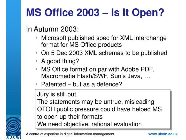 MS Office 2003 – Is It Open?