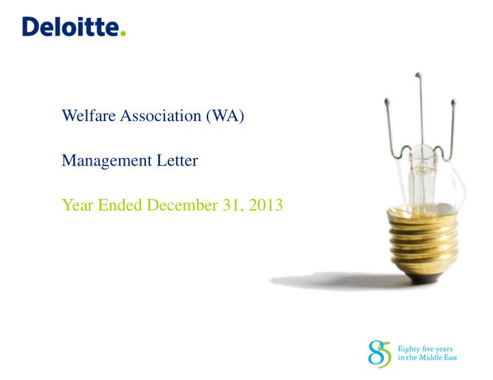 Welfare association wa management letter year ended december 31 2013