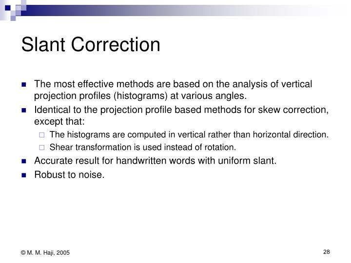 Slant Correction