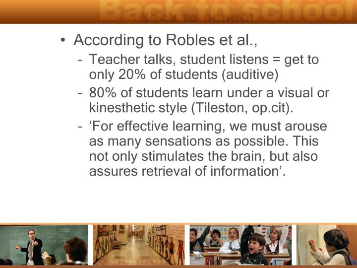 According to Robles et al.,