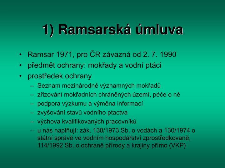 1) Ramsarská úmluva