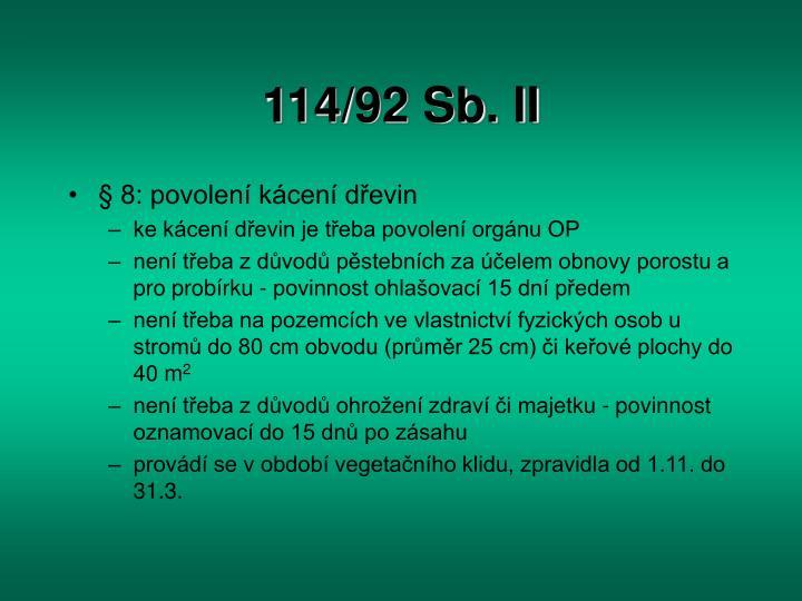 114/92 Sb. II