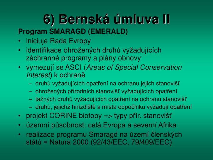 6) Bernská úmluva II