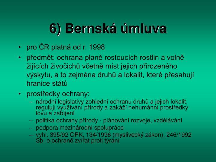 6) Bernská úmluva
