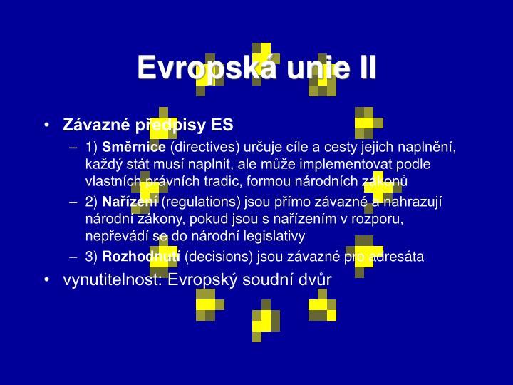 Evropská unie II