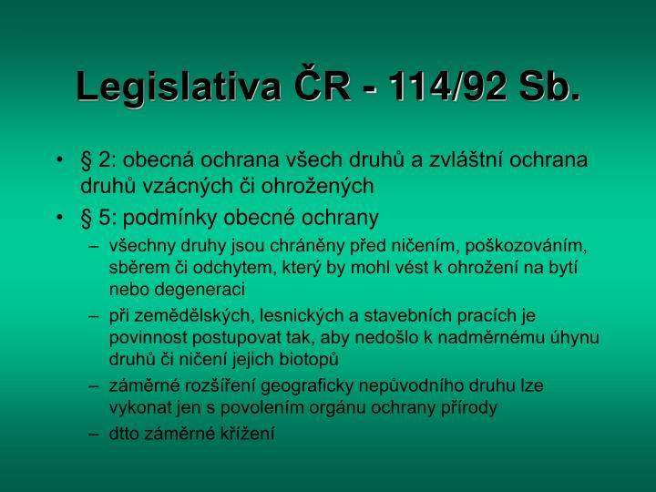 Legislativa ČR - 114/92 Sb.