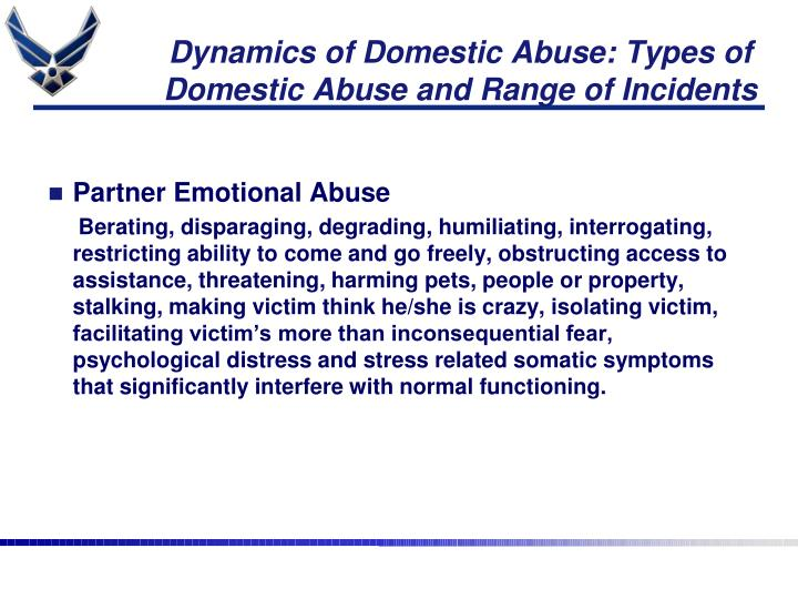 Dynamics of Domestic Abuse: Types of Domestic Abuse and Range of Incidents