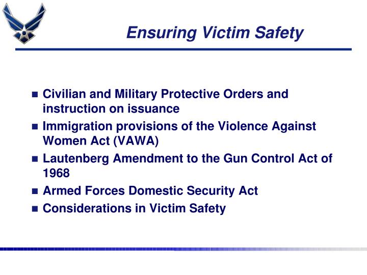 Ensuring Victim Safety