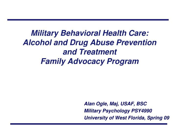Military Behavioral Health Care: