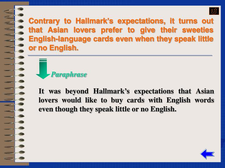 Contrary to Hallmark's expectations, it turns out that Asian lovers prefer to give their sweeties English-language cards even when they speak little or no English.